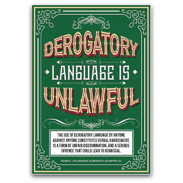 Derogatory Language is Unlawful