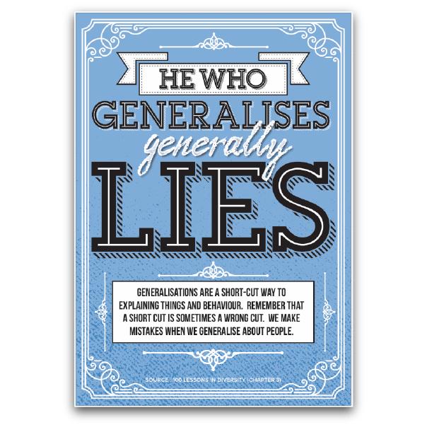 He Who Generalises Generally Lies