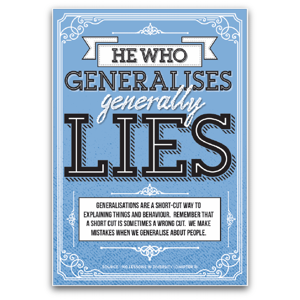 He Who Generalises Generally Lies
